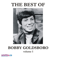 Bobby Goldsboro - The Very Best Of Bobby Goldsboro, Volume 1