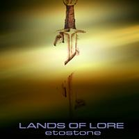 Etostone - Lands Of Lore