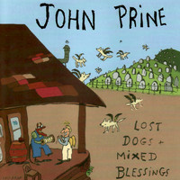 John Prine - Lost Dogs & Mixed Blessings