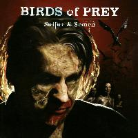 Birds of Prey - Sulfur and Semen