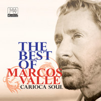 Marcos Valle - The Best of Marcos Valle: Carioca Soul