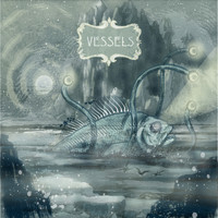 Vessels - Two Words & A Gesture