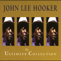 John Lee Hooker - The Ultimate Collection
