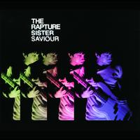 The Rapture - Sister Saviour (International Maxi)