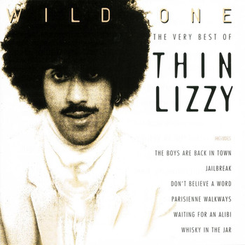 Thin Lizzy - Wild One - The Very Best Of Thin Lizzy (Remastered Version)