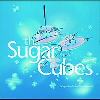 Sugarcubes - The Great Crossover Potential