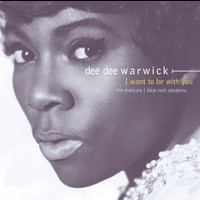 Dee Dee Warwick - I Want To Be With You