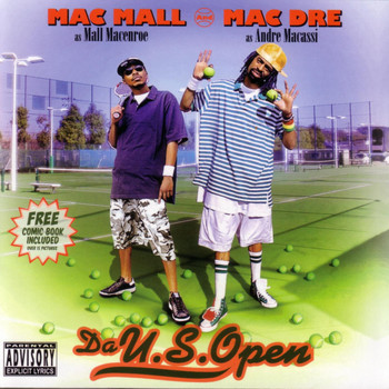 Mac Dre and Mac Mall - Da U.S. Open (Explicit)