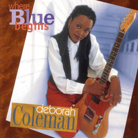 Deborah Coleman - Where Blue Begins