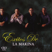 La Makina - Exitos De