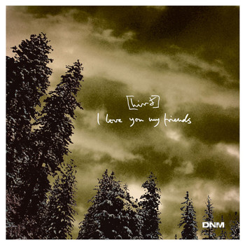 Hird - I Love You My Friends EP