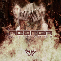 Reaper - Hell Starts With An H (Explicit)