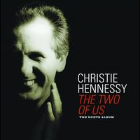 Christie Hennessy - The Two Of Us