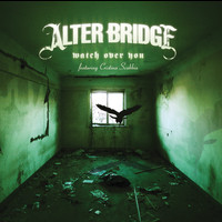 Alter Bridge - Watch Over You (Two Track eSingle)