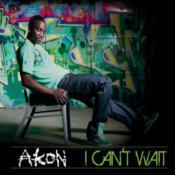 Akon - I Can't Wait (UK Radio Edit)