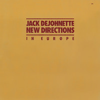 Jack DeJohnette New Directions - In Europe