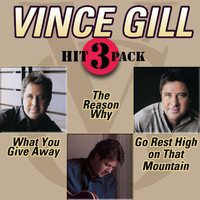 Vince Gill - What You Give Away Hit Pack