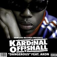Kardinal Offishall - Dangerous (Explicit Version)