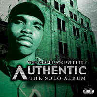 Authentic - The Gamblaz Present Authentic: The Solo Album (Explicit)