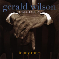Gerald Wilson - In My Time