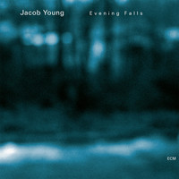 Jacob Young - Evening Falls