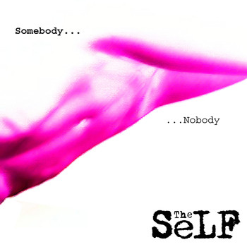TheSeLF - Somebody Nobody