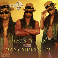 Magnet Man - Many Sides Of Me