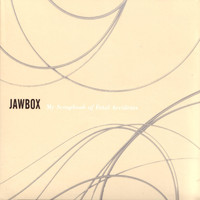 Jawbox - My Scrapbook Of Fatal Accidents