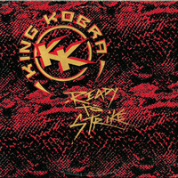 King Kobra - Ready To Strike (Caroline Reissue)