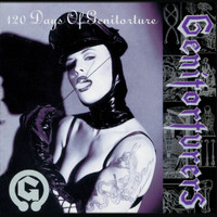Genitorturers - 120 Days Of Genitorture (Reissue [Explicit])