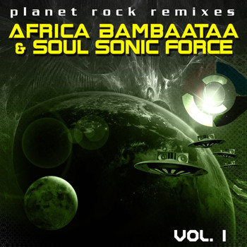 Afrika Bambaataa & The Soul Sonic Force - Planet Rock Remixes Vol. 1 (1996 Version)