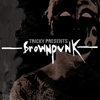 Various Artists - Tricky Presents Brownpunk