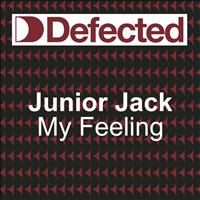 Junior Jack - My Feeling