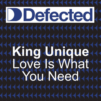 King Unique - Love Is What You Need