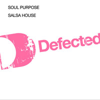 Soul Purpose - Salsa House