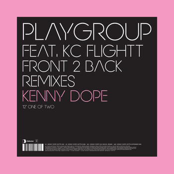 Playgroup feat. KC Flightt - Front 2 Back - Remixes