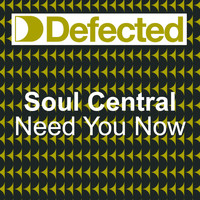 Soul Central - Need U Now