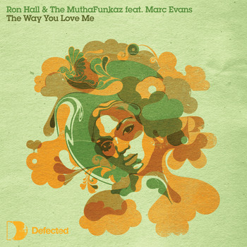 Ron Hall & The Muthafunkaz - The Way You Love Me (feat. Marc Evans)