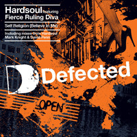 Hardsoul feat. Fierce Ruling Diva - Self Religion (Believe In Me)
