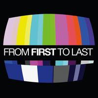 From First to Last - From First To Last (International Version)