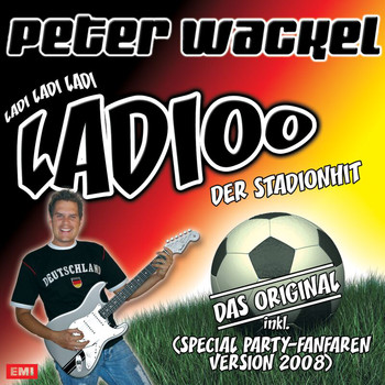 Peter Wackel - Ladioo (Special Party-Fanfaren Version 2008)