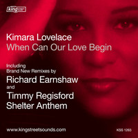 Kimara Lovelace - When Can Our Love Begin (Richard Earnshaw Remixes)