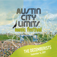 The Decemberists - Live At Austin City Limits Music Festival 2007: The Decemberists
