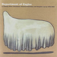 Department of Eagles - A Johnny Glaze Christmas: Classical Snatches and Samples a Go-Go 2003-2005
