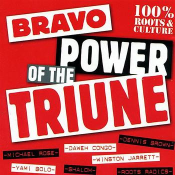 Bravo - Bravo Power Of The Triune