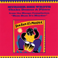 Chaka Demus & Pliers - Murder She Wrote Single