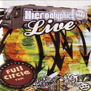 Hieroglyphics - LIVE Full Circle Tour