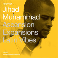 Jihad Muhammad - Ascension / Expansions / Latin Vibes