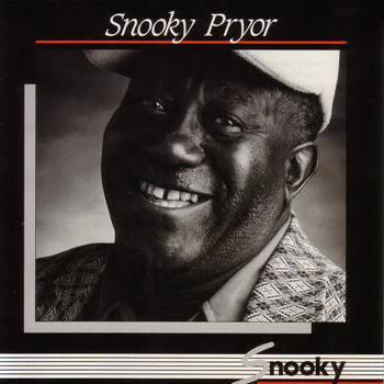 Snooky Pryor - Snooky