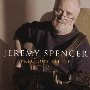 Jeremy Spencer - Precious Little